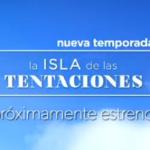 ¿Debes ver La Isla de las Tentaciones 2? Así será la nueva edición